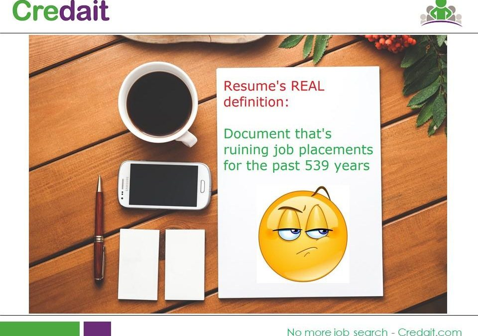 Resume's REAL definition: Document that's ruining job placement for the past 539 years