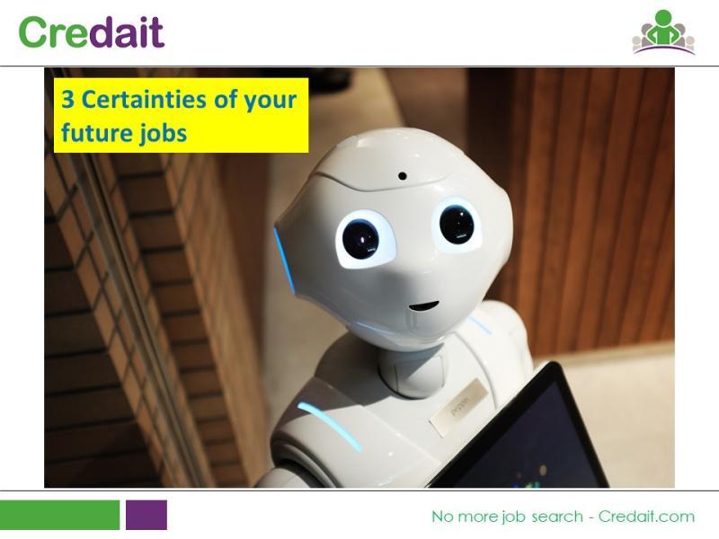 3 Certainties of your future jobs