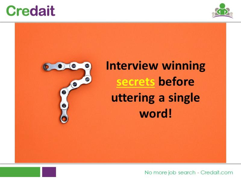 7 Interview winning secrets before uttering a single word