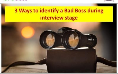 3 Ways to identify a  Bad Boss during interview stage