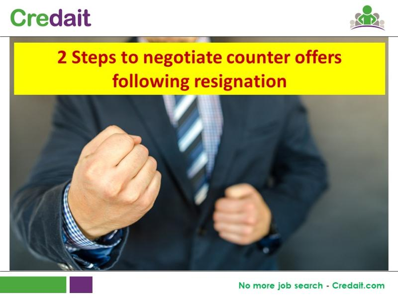 2 Steps to negotiate counter offers following resignation