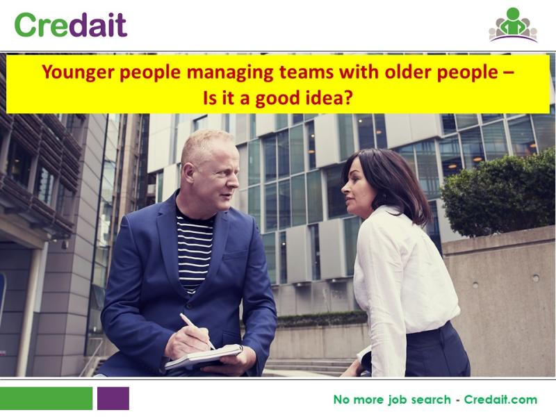 Younger people managing teams with older people – Is it a good idea?