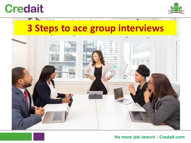 3 Steps to ace group interviews