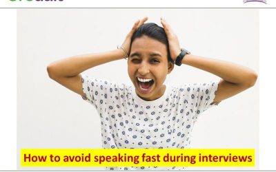 How to avoid speaking fast during interviews
