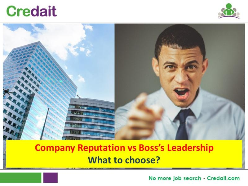Company Reputation vs Boss's Leadership – What to choose?