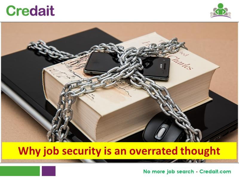 Why job security is an overrated thought
