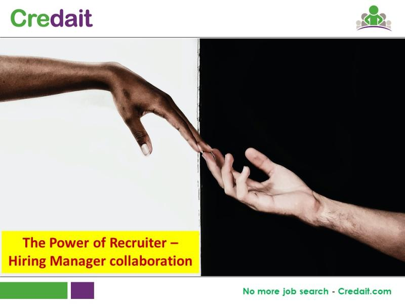 The Power of Recruiter – Hiring Manager collaboration