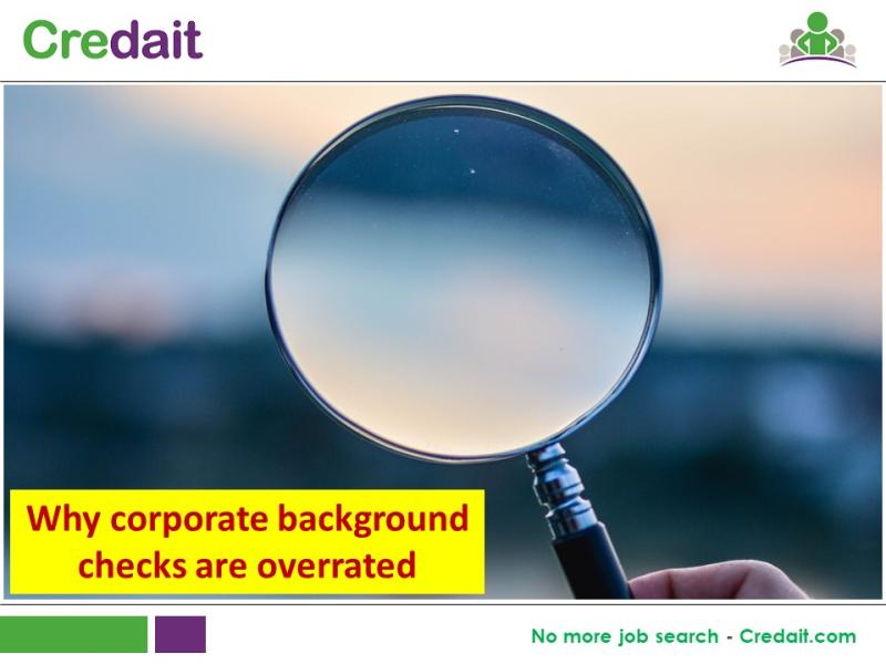 Why corporate background checks are overrated