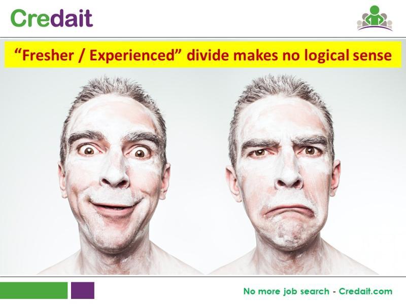 """Fresher / Experienced"" divide makes no logical sense"
