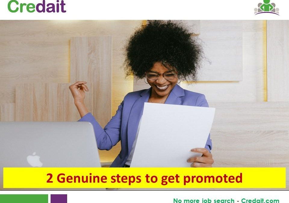 2 Genuine steps to get promoted