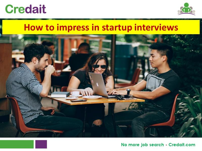 How to impress in startup interviews
