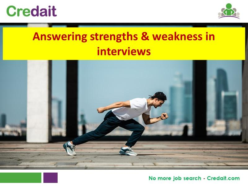 Answering strengths & weakness in interviews