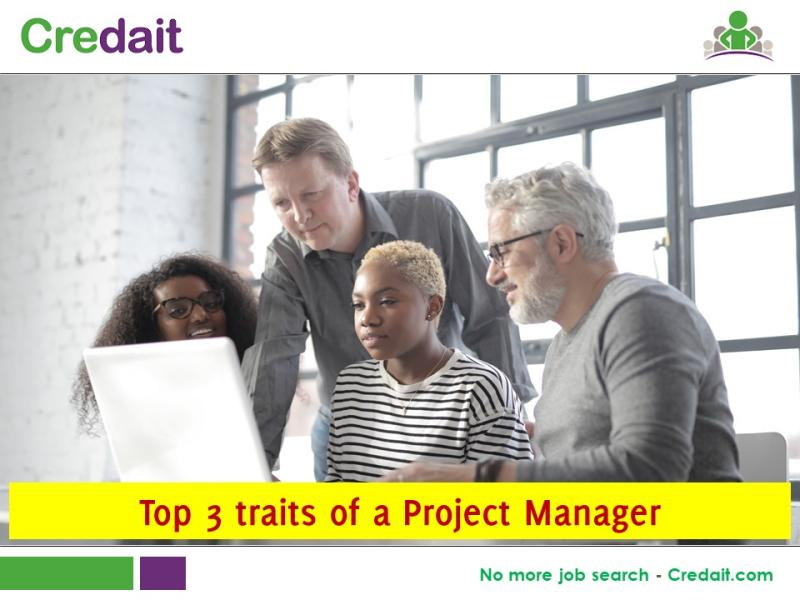 Top 3 traits of a Project Manager
