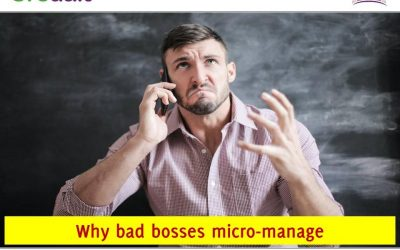 Why bad bosses micro-manage
