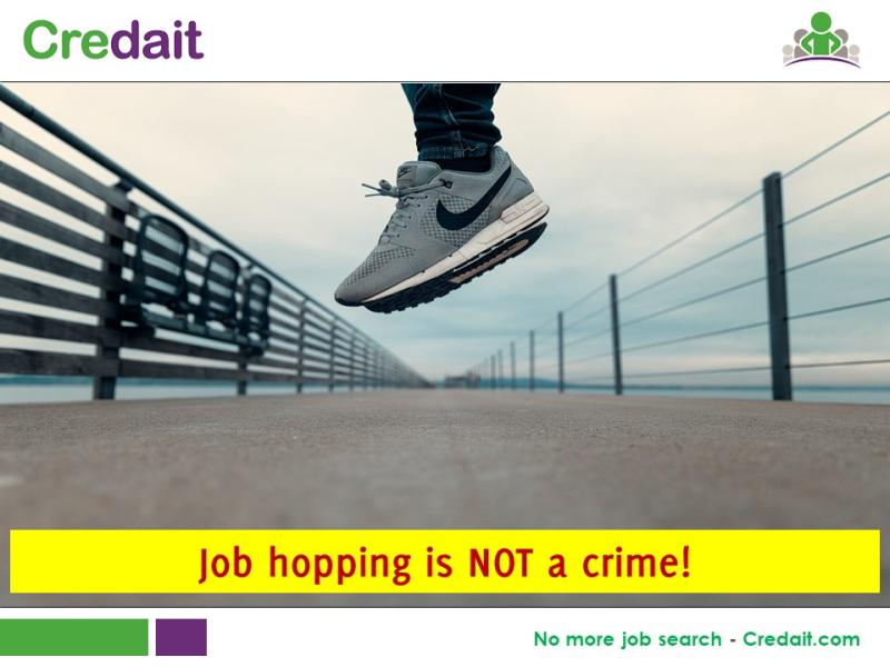 Job hopping is NOT a crime!