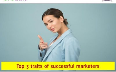 Top 3 traits of Digital Marketers