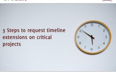 3 Steps to request timeline extensions on critical projects