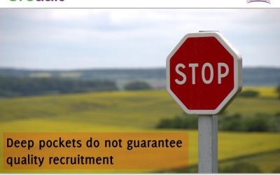 Deep pockets do not guarantee quality recruitment