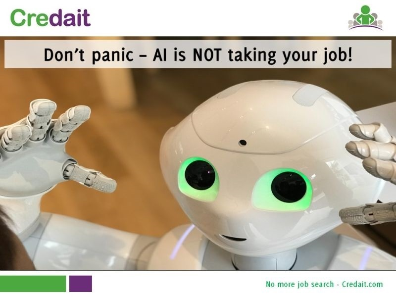 Don't panic – AI is NOT taking your job!